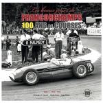 «Les Beaux Jours de Francorchamps», le centenaire du circuit célébré dans une trilogie officielle